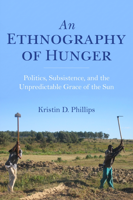 978-0-253-03836-4 CL Phillips_Ethnography of Hunger_cvr
